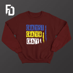 3X Crazy - SweatShirt
