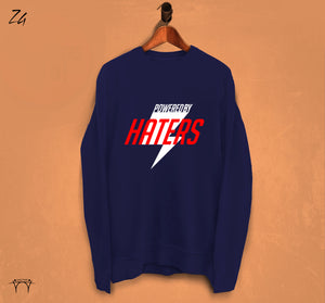 Powered By: Haters - Sweatshirt