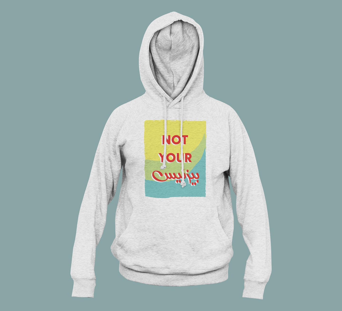 Not Your Business - Hoodie