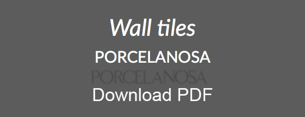 Porcelanosa wall Tiles PDF