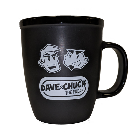"Dave & Chuck ""the Freak"" Coffee Mug"