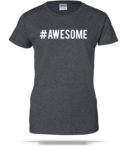 Awesome Ladies Tee