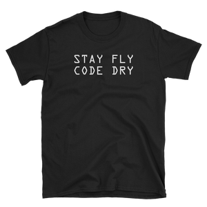 Stay Fly Code Dry Tee