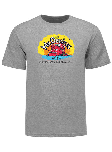 Bob & Tom Show Mr. Obvious T-Shirt