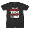 72-10 Don't Mean A Thing Without The Ring shirt | Bandwagon Champs