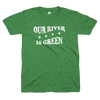 Our River Is Green St Patrick's Day Chicago Chi-rish t mens Bandwagon Champs