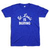 St. Louis is boring shirt | Bandwagon Champs