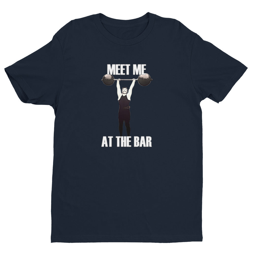 MEET ME AT THE BAR Men's T-Shirt