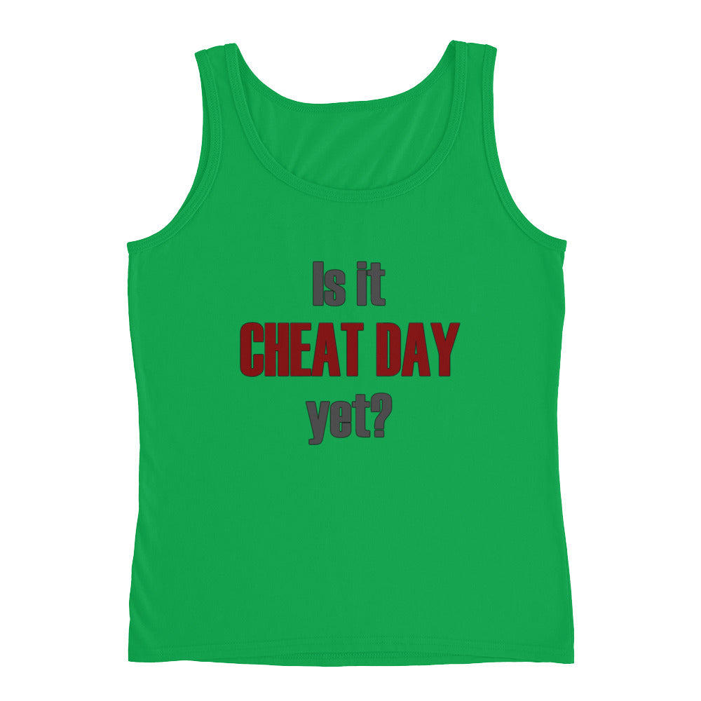 IS IT CHEAT DAY YET Women's Tank Top