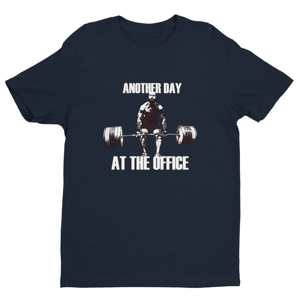ANOTHER DAY AT THE OFFICE Men's T-Shirt