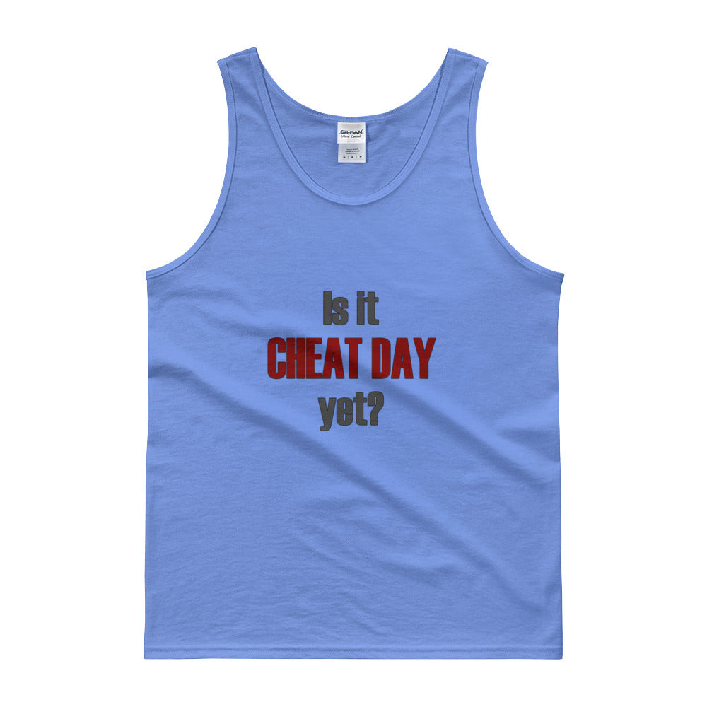IS IT CHEAT DAY YET Men's Tank Top