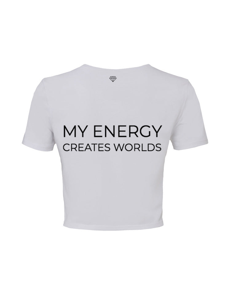 My Energy Creates Worlds Cropped Tee
