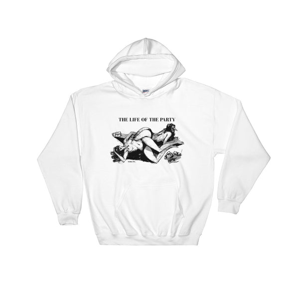 LIFE OF THE PARTY Hoodie