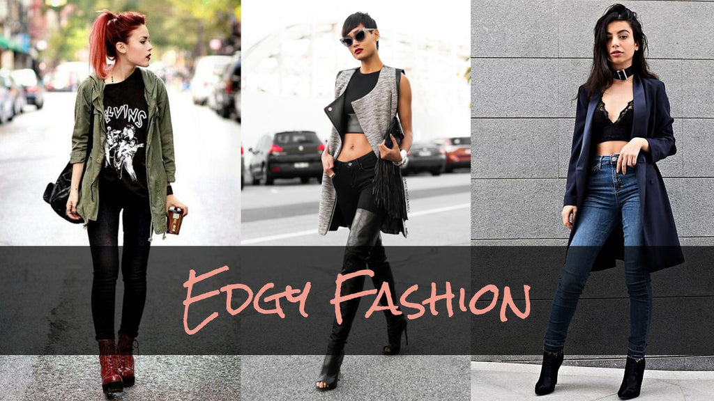 Edgy Fashion | How To Get That edgy Look