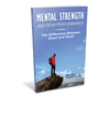 Mental Strength and Peak Performance Training Manual (PDF Version)