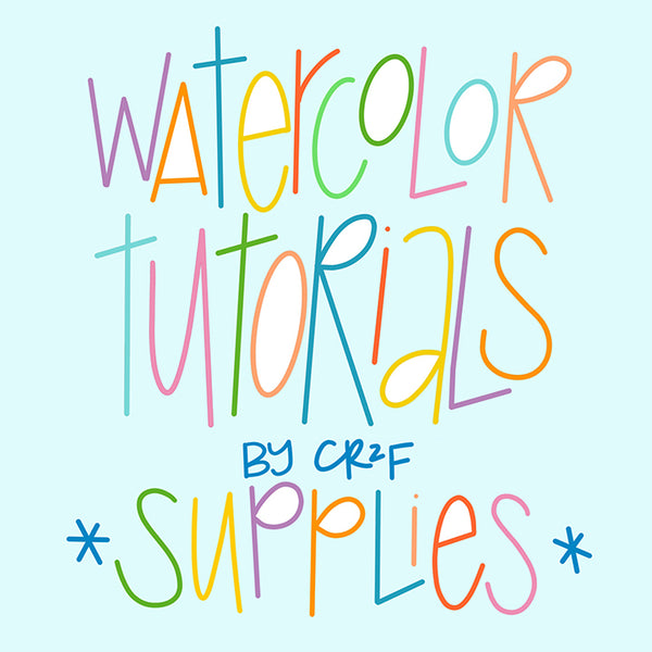 watercolor tutorials by Carrie at CR2F - supplies!