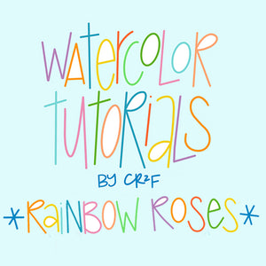 Rainbow Roses Watercolor Tutorial by Carrie at CR2F