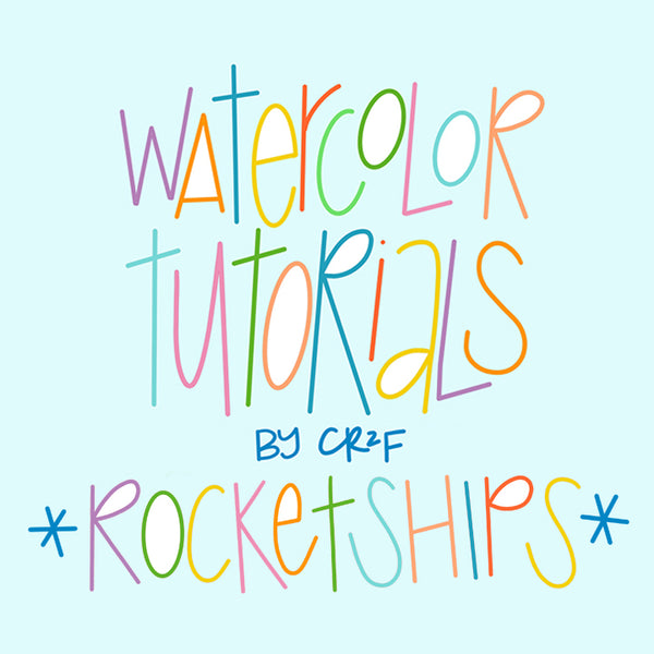 Rocketships! Watercolor Tutorial by Carrie at CR2F