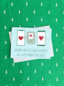 We're Not as Far Apart as We Think We Are - Holiday Cards