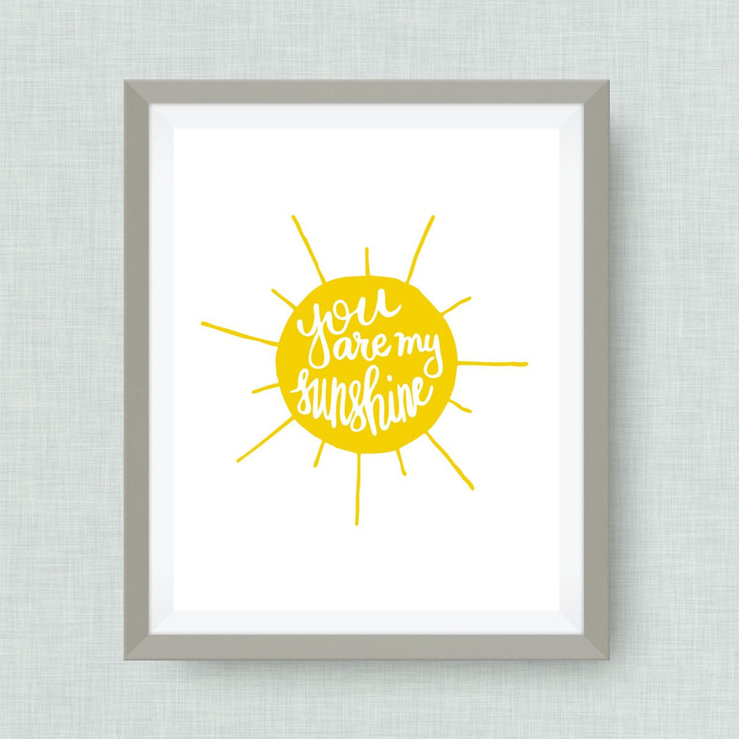 You are my Sunshine - Custom Nursery Art - Pick your colors!
