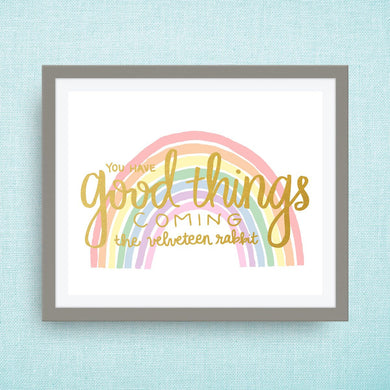 good things coming - rainbow art print