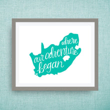 South Africa Art Print - Where Our Adventure Began (TM), Hand Lettered, option of Gold Foil, Wedding Art