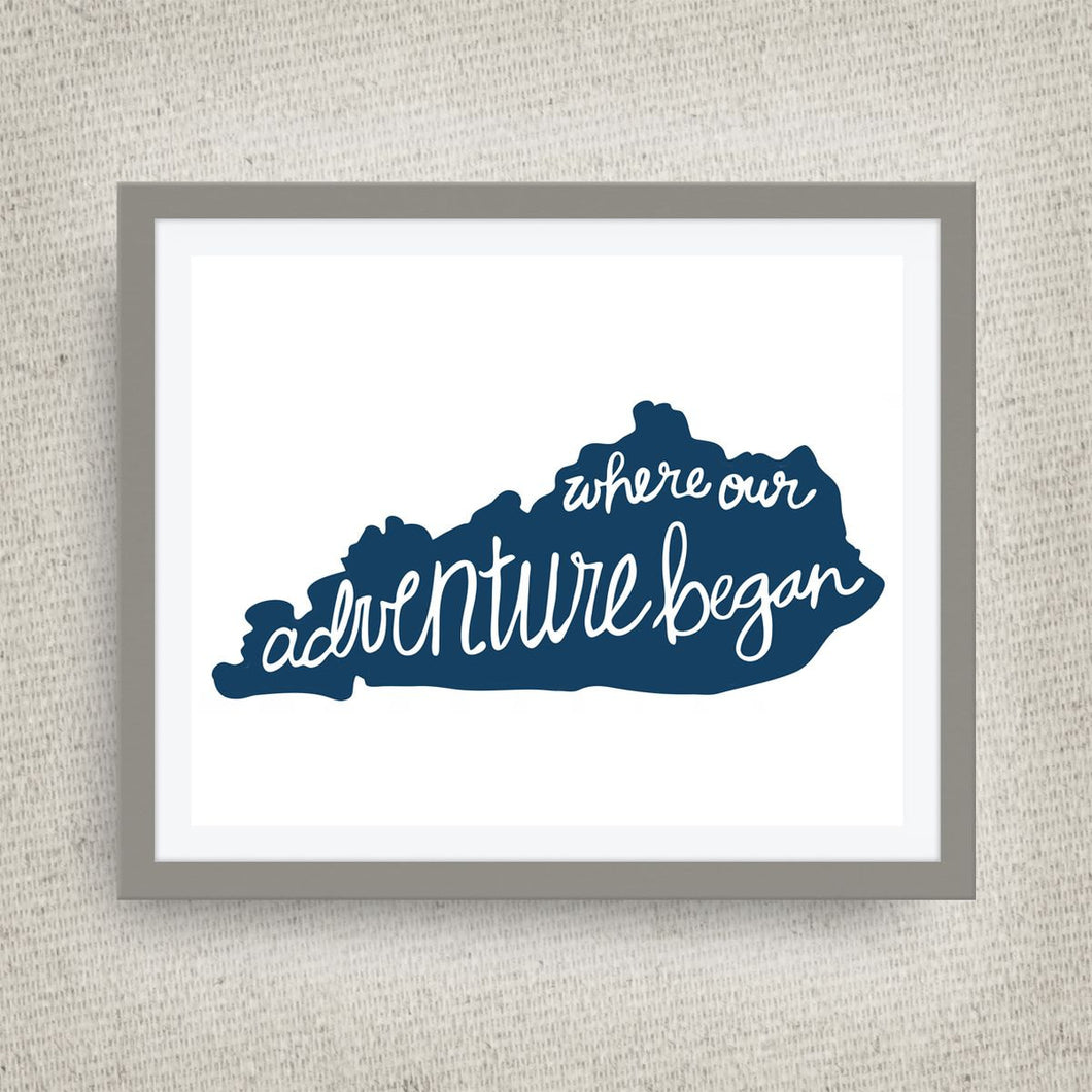 Kentucky Art Print - Where Our Adventure Began (TM), Hand Lettered, option of Gold Foil, Wedding Art, Kentucky Wedding Gift