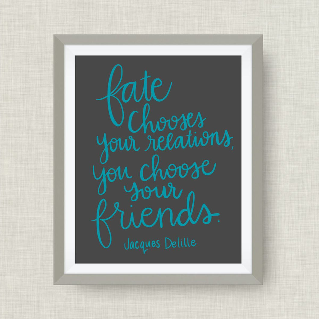 Jacques Delille art print- fate chooses your relations, option of Gold Foil, love, anniversary art