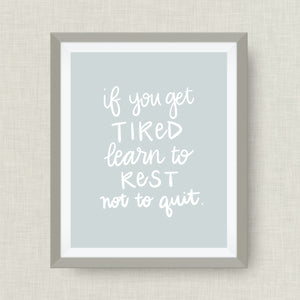 if you get tired learn to rest not to quit - option of Gold Foil