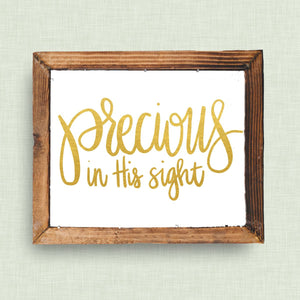 Precious in His Sight - Custom Nursery Art - Pick your colors!