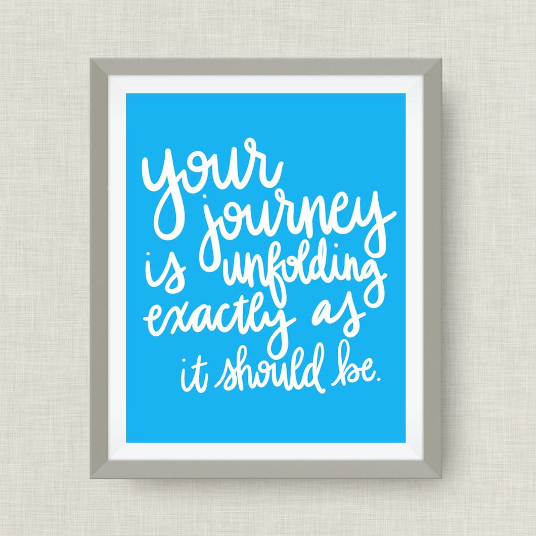 your journey is unfolding exactly as it should be. - option of Gold Foil