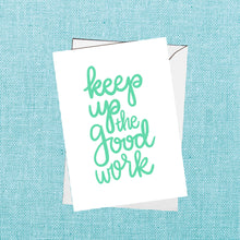 keep up the good work card - set of 10