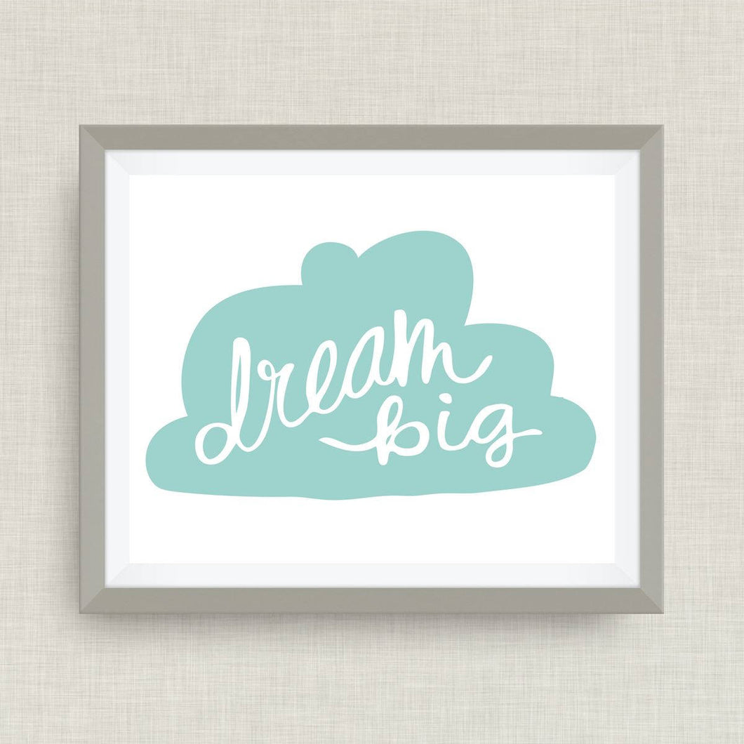 Dream Big - Custom Nursery Art - Pick your colors!