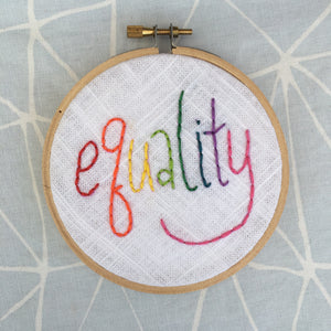 equality - 4 inch hoop, ready to ship, rainbow embroidery