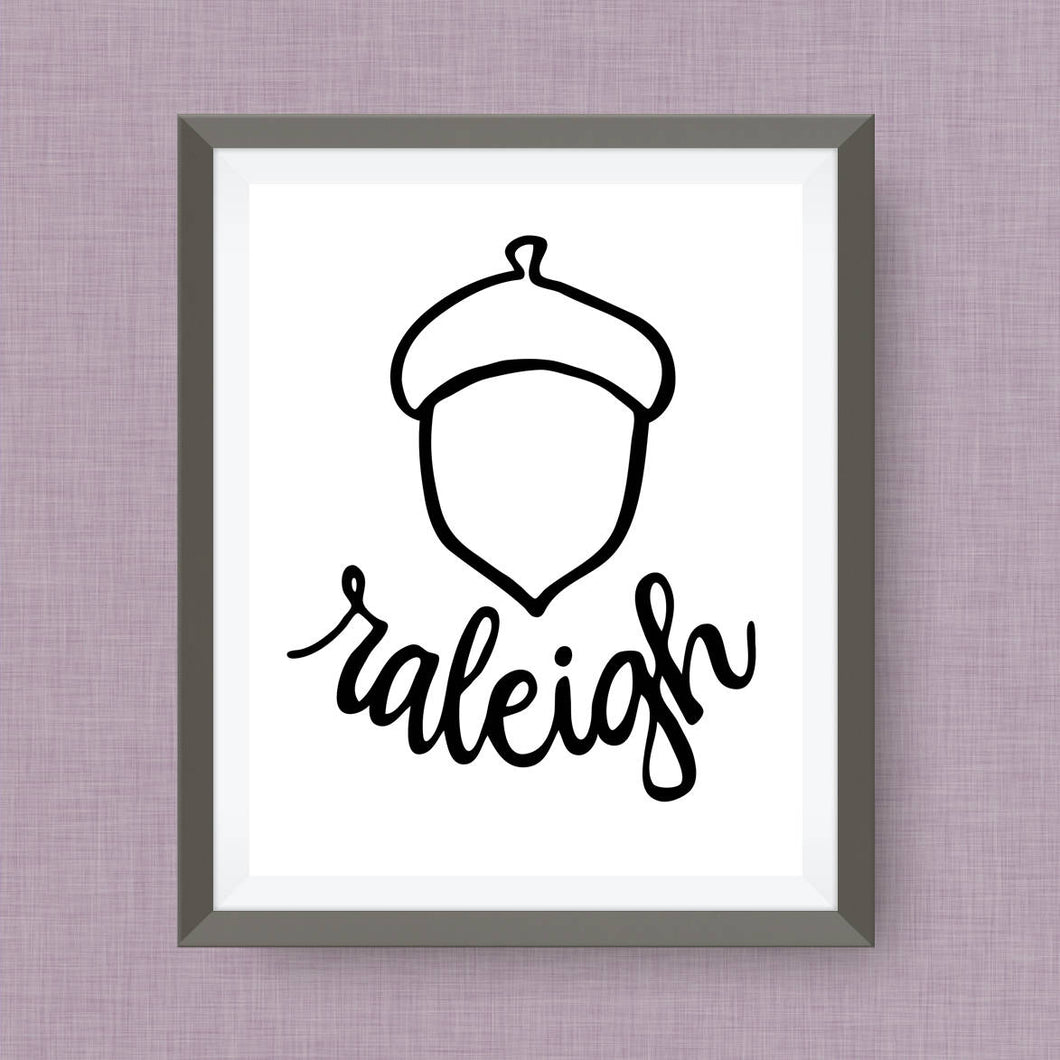 Raleigh Acorn Art Print - City of Oaks, NC, hand drawn, hand lettered, Option of Real Gold Foil