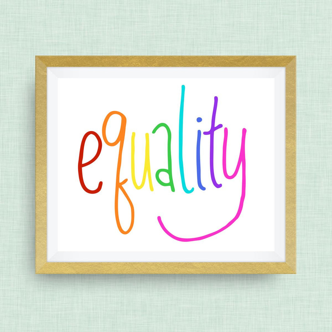 equality, pride rainbow art -- hand drawn, hand lettered