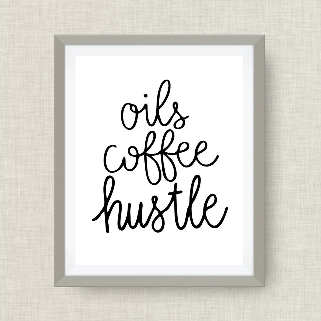 oils coffee hustle -essential oil art print - option of real gold foil, rainbow, watercolor