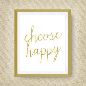 Choose Happy print, option of Gold Foil Print