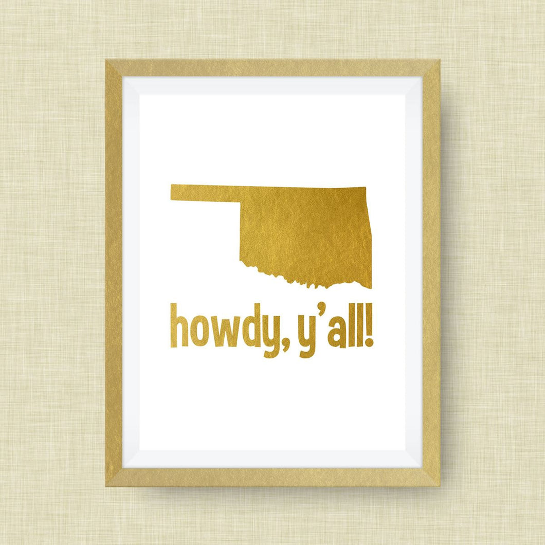 Oklahoma Gold Foil Print, Howdy Y'all! -  Real Gold Foil