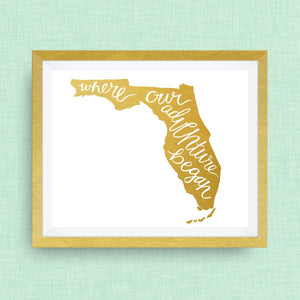 Florida Art Print - Where Our Adventure Began (TM), Hand Lettered, option of Gold Foil, Wedding Art