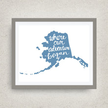 alaska art print - where our adventure began (TM)