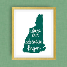 New Hampshire Art Print - Where Our Adventure Began (TM), Hand Lettered, option of Gold Foil, Wedding Art