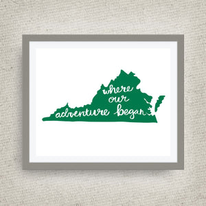 Virginia Art Print - Where Our Adventure Began (TM), Hand Lettered, option of Gold Foil, Virginia Wedding Art
