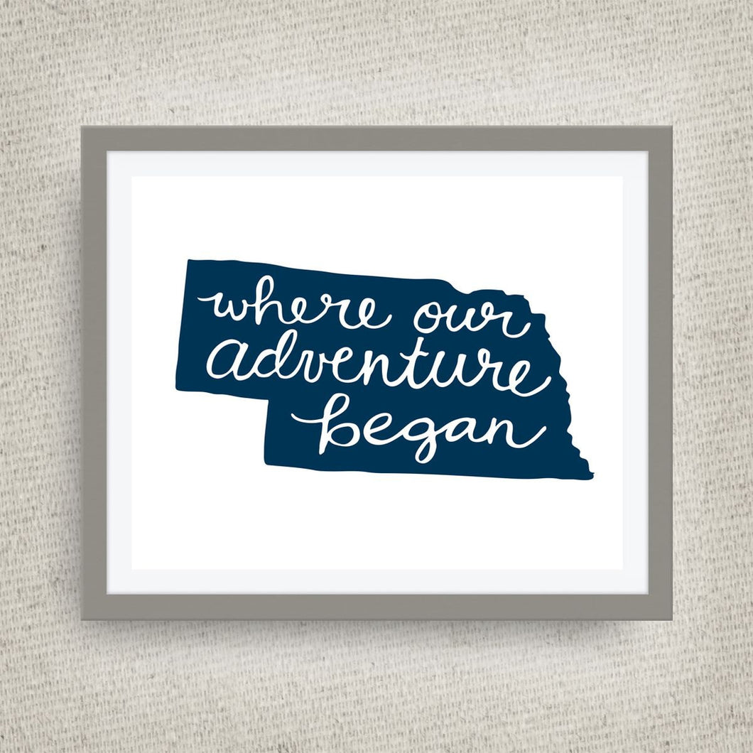 Nebraska Art Print - Where Our Adventure Began (TM), Hand Lettered, option of Gold Foil, Nebraska Wedding Art