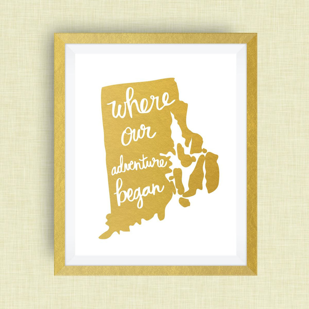 Rhode Island Art Print - Where Our Adventure Began (TM), Hand Lettered, option of Gold Foil, Rhode Island Wedding Art