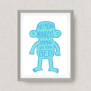 No More Monkeys Jumping on the Bed- Custom Nursery Art - Pick your colors!