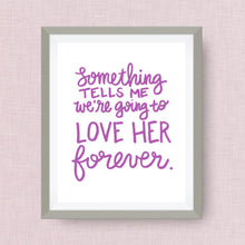 Love *her* forever - Custom Nursery Art - Pick your colors!