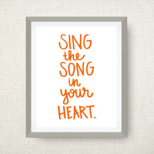 Sing the Song in Your Heart, hand drawn, hand lettered, Option of Real Gold Foil