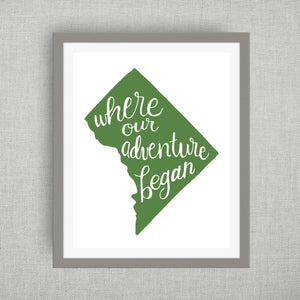 DC Art Print - Where Our Adventure Began (TM), Hand Lettered, option of Gold Foil, Wedding Art