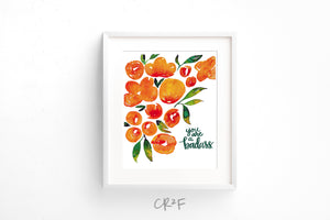 Watercolor Art Print - You are a badass, Floral watercolor, Orange and Green